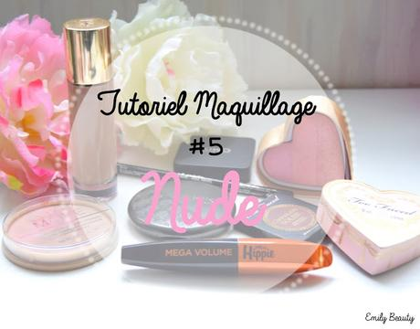 Tutoriel maquillage #5 Nude