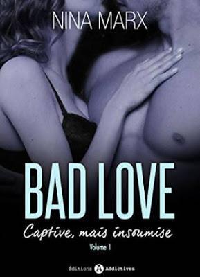 Chronique littéraire #64: Bad love captives mais insoumise tome 1