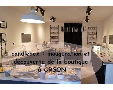 candlebox-provence : inauguration et découverte de la boutique