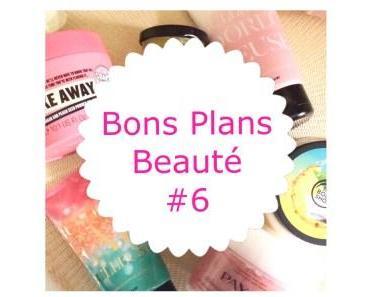 Bons Plans Beauté #6 (Clinique, Bourjois…)