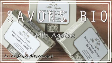 Mlle Agathe → Savons BIO à la bave d'escargot