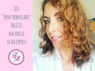 DIY Spray rebouclant recette naturelle ultra express !