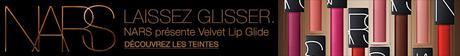 Coup de Cœur pour le Velvet Lip Glide de Nars