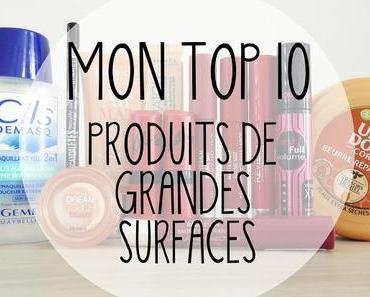 Mon TOP10 : Produits de Grandes Surfaces