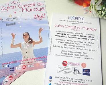 LE SALON CRÉATIF DU MARIAGE by LÉFÉPERLÉ (Marseille) // MA PARTICIPATION + CONCOURS (4 invitations pour 2 à gagner)