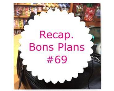 Recap. bons plans #69 (Noël, Clinique…)
