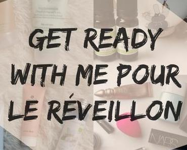 Christmas&HNY#5 – Get ready with me pour le réveillon 🎊