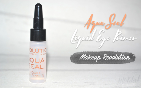 Aqua Seal Eye Primer de Makeup Revolution