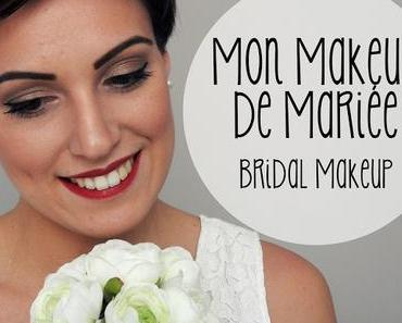[Tuto Vidéo] Mon MakeUp de Mariée