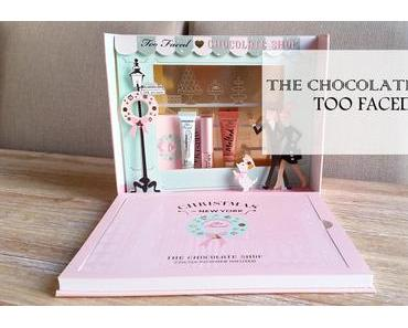 THE CHOCOLATE SHOP // UNE MERVEILLE SIGNÉE TOO FACED