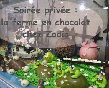 Soirée privée : la ferme en chocolat chez Zodio