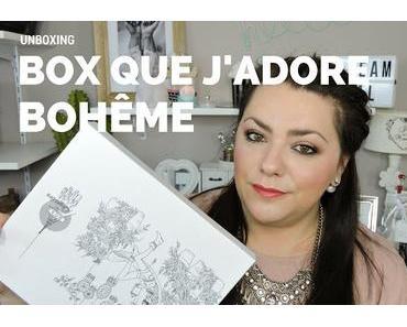 Unboxing la box que j'adore Mars/Avril :Bohême
