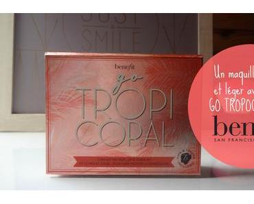 Un maquillage frais et léger avec le kit Go Tropicoral de Benefit