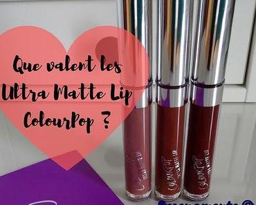Que valent les Ultra Matte Lip ColourPop ? Mon avis !