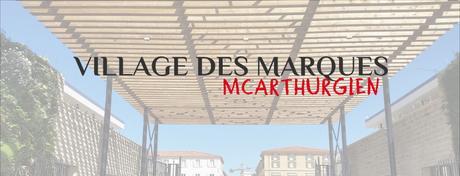 LE VILLAGE DES MARQUES MCARTHURGLEN DE MIRAMAS VAUT-IL LE DÉTOUR POUR LES BEAUTYADDICT ?