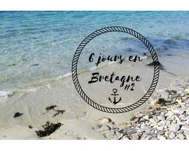 6 jours en Bretagne #2  Direction les côtes d'Armor !