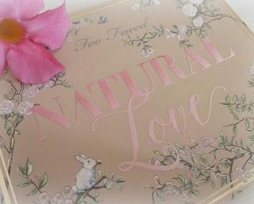 Make-up estival avec la palette Natural Love de Too Faced