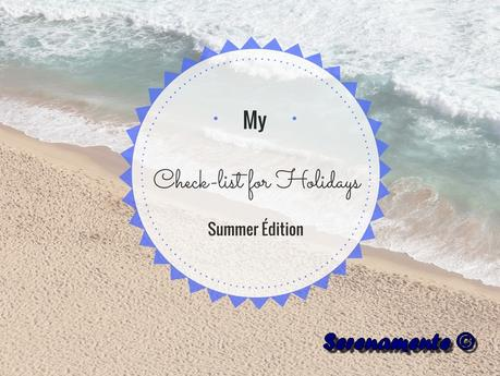 Ma check-list valise en 5 points – Summer Édition !
