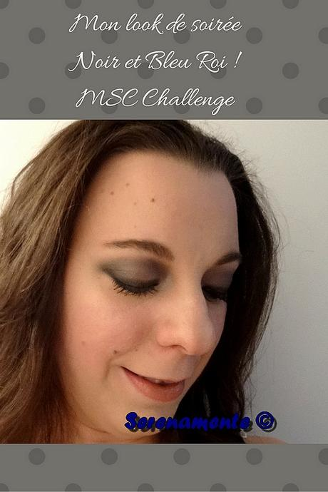 Mon look de soirée Noir et Bleu Roi ! MSC Challenge