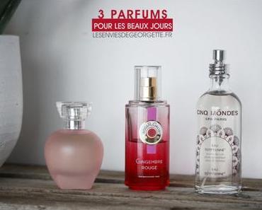 Mes 3 parfums des beaux jours