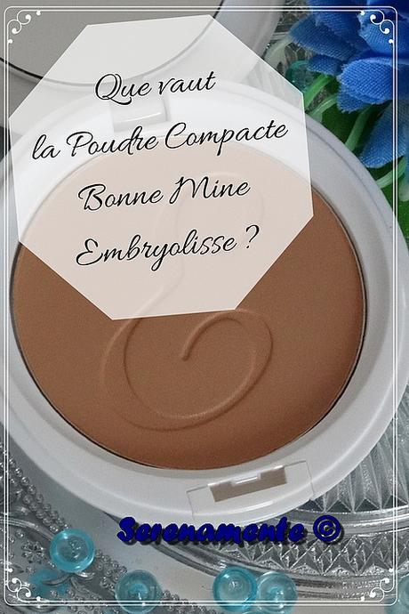 Que vaut la Poudre Compacte Bonne Mine Embryolisse ?