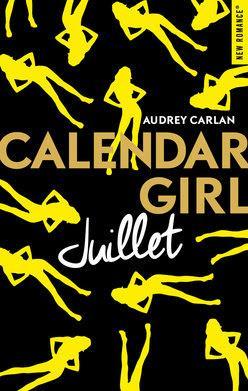 Chronique #118: Calendar Girl Juillet