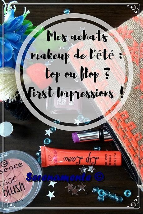 Mes achats makeup de l'été : top ou flop ? First Impressions !