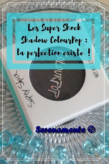 Les Super Shock Shadow ColourPop : la perfection existe !