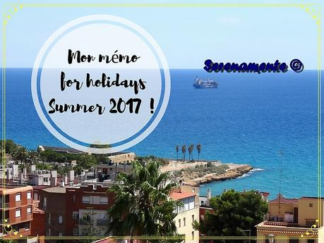 Mon mémo for holidays : comment se souvenir de ses vacances ?