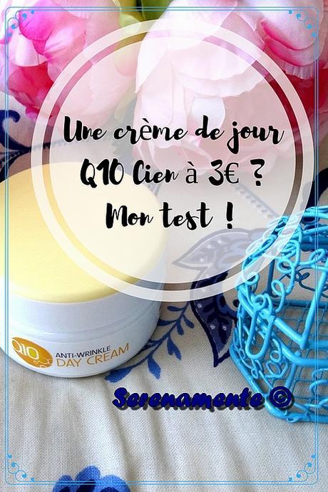 Une crème de jour Q10 Cien à 3€ ? Mon test et mon avis !