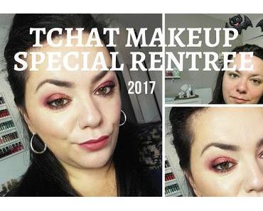Tchat makeup spécial rentrée + concours