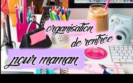 ORGANISATION DE RENTREE