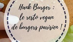 Hank Burger resto vegan burgers parisien délicieux