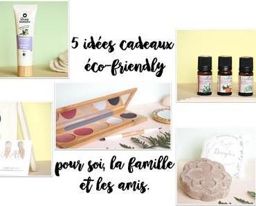 5 idées de cadeaux éco-friendly pour soi, la famille et les amis.