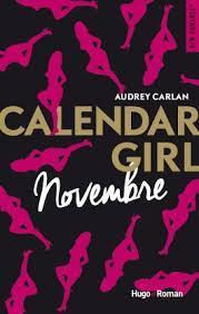 Chronique #123: Calendar Girl de Novembre