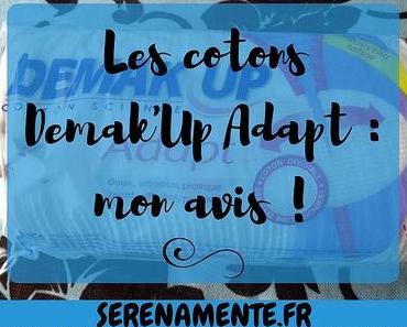 Les cotons Demak'Up Adapt : mon avis et mon test !