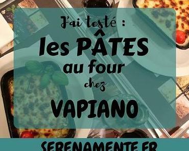 J'ai testé : les pâtes au four chez Vapiano ! [+ CONCOURS]