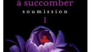 Chronique #131: Prête succomber soumission