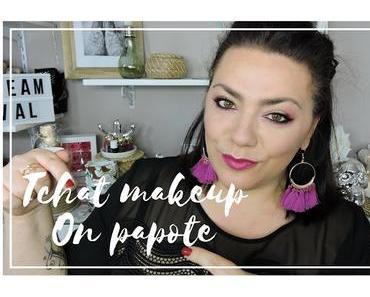 Tchat makeup : des choses à vous dire
