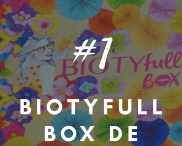 #1 BOX – Biotyfull Box de juillet