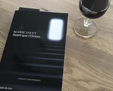 [SP] J'ai lu: Avant que l'Ombre… de Marie Javet