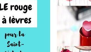 lots, rouge lèvres pour Saint-Valentin Kiko avis