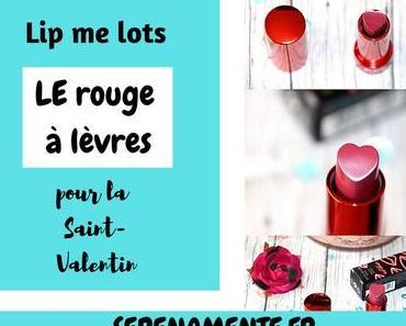 Lip me lots, le rouge à lèvres pour la Saint-Valentin par Kiko ? Mon avis !