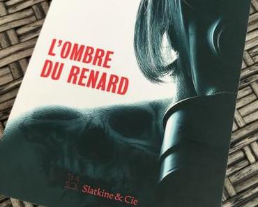 [SP] J'ai lu: L'Ombre du Renard de Nicolas Feuz