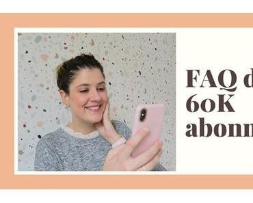LA FAQ DES 60K | Parentalité, bucket list & projets