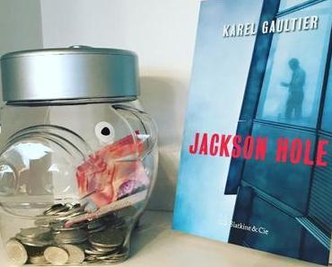 [SP] J'ai lu: Jackson Hole de Karel Gaultier