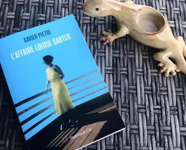 [SP] J'ai lu: L'Affaire Louise Carter de Xavier Pietri