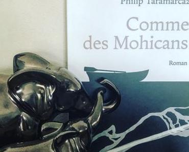 [SP] J'ai lu: Comme des Mohicans de Philip Taramarcaz