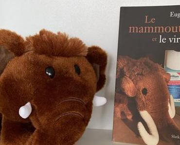 [SP] J'ai lu: Le mammouth et le virus d'Eugène