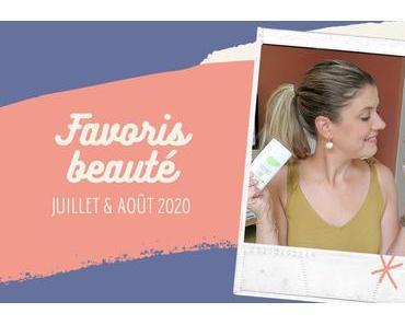FAVORIS BEAUTÉ | Juillet & août 2020
